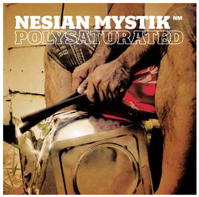 Polysaturated (Nesian Mystik)